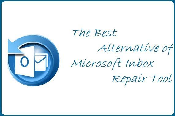 The Best Alternative of Microsoft Inbox Repair Tool