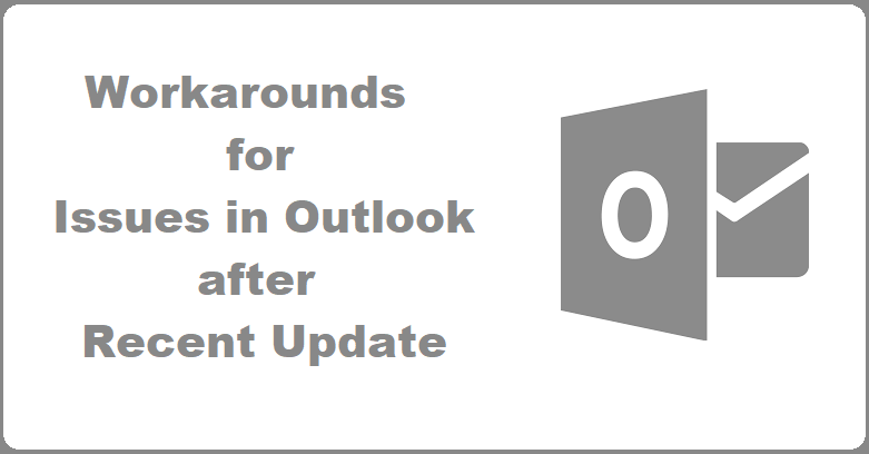 Easily Fix Outlook Issues Triggered by Recent Update