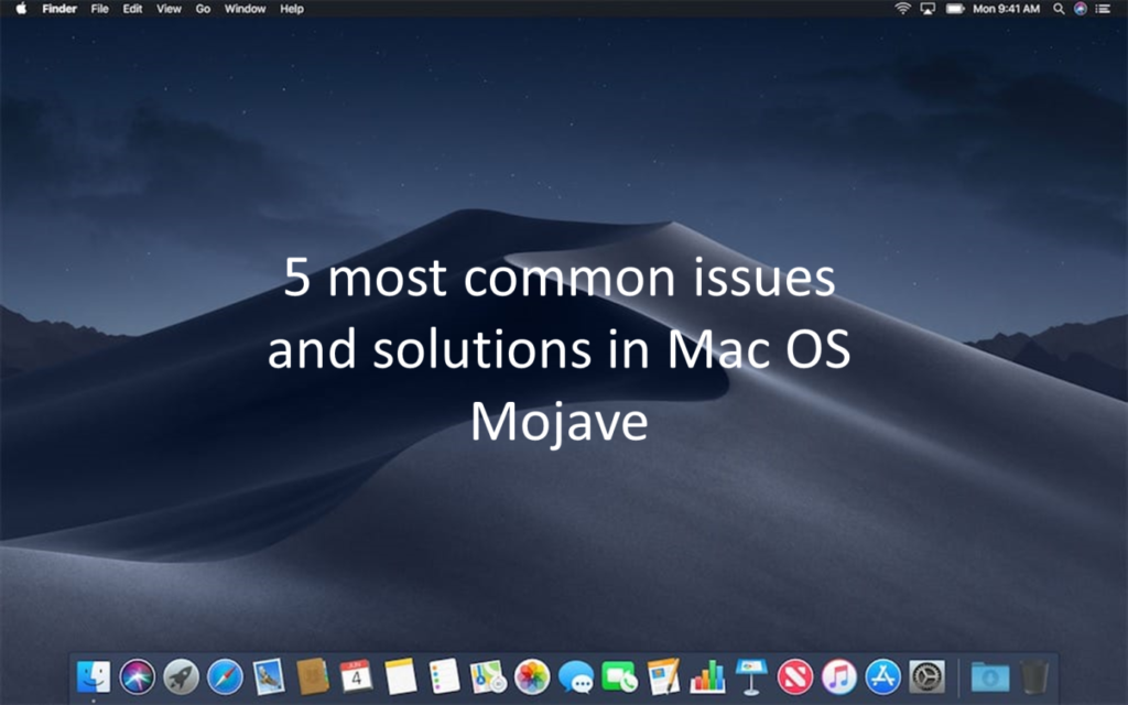 Mac OS Mojave Errors and Fixes