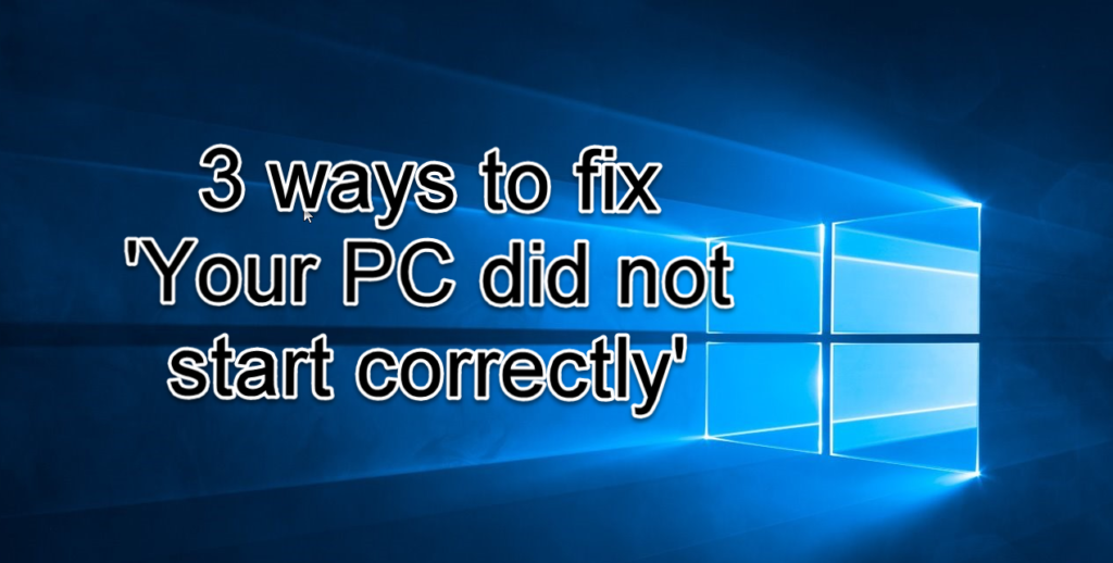 fix-your-pc-did-not-start-correctly