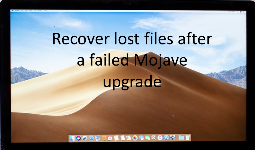 Recover files after failed Mojave update